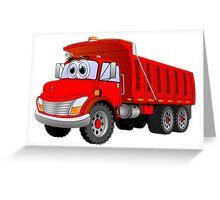 Red Dump Truck 3 Axle Cartoon Greeting Card