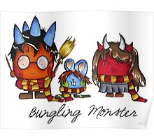 Bungling Monster - Harry Potter Poster