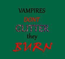 Vampires Burn  Unisex T-Shirt