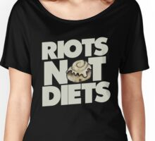 Riots not Diets Women's Relaxed Fit T-Shirt