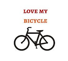 Love my Bicycle by IdeasForArtists
