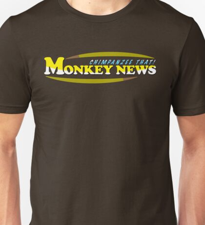 Chimpanzee That! Monkey News Unisex T-Shirt