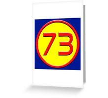 Super 73 Greeting Card