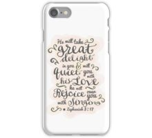 Pretty modern light white, pink design, scripture bible verse Zephaniah 3:17 'he will delight in you, he will quiet you with his love. He will rejoice over you with singing'.  iPhone Case/Skin