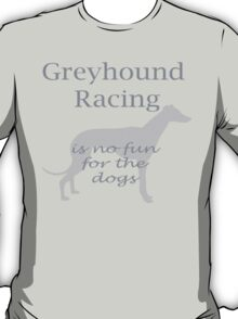 Greyhound Racing T-Shirt