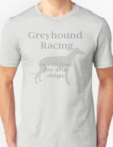 Greyhound Racing Unisex T-Shirt