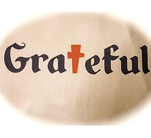 Grateful For The Cross Photographic Print
