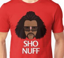 The Sho Nuff! Unisex T-Shirt