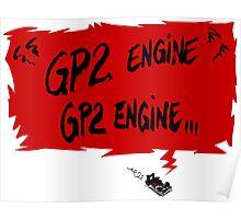 GP2 ENGINE ! Poster