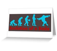 Evolution of a dude blue Greeting Card
