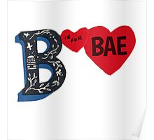 B is for BAE Poster