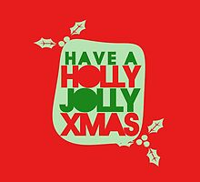 Have a holly jolly Christmas by Boogiemonst