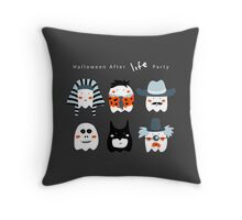 After LIFE Party Throw Pillow