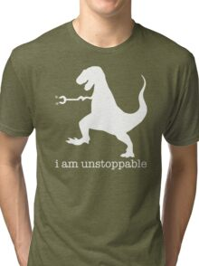 T-Rex I Am Unstoppable Tri-blend T-Shirt