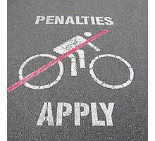 No Javelin Cyclists Allowed  Photographic Print