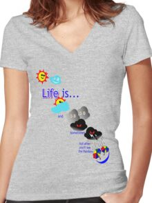 Life is like the weather Women's Fitted V-Neck T-Shirt