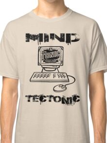MIND TECTONIC Classic T-Shirt