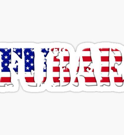 FUBAR - USA flag, white outline Sticker