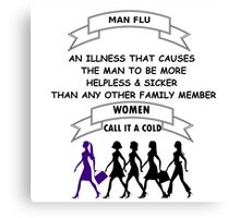 Man Flu Canvas Print