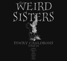 Weird Sisters - Sticky Cauldrons Tour '94 (Vintage)  by Mouan