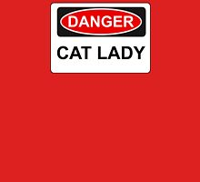 Danger Cat Lady - Warning Sign Womens Fitted T-Shirt