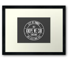 Knope We Can! Framed Print