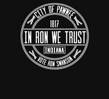 In Ron We Trust! Unisex T-Shirt