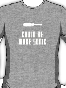 Could be more sonic - Sonic screwdriver 2 T-Shirt