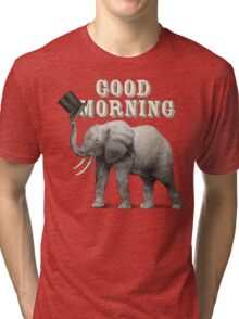 Good Morning Tri-blend T-Shirt