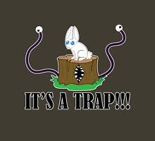 It's a Trap!!! Unisex T-Shirt