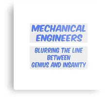 Mechanical Engineer Joke .. Genius and Insanity Metal Print