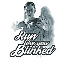 Weeping Angel Run Like You Blinked Doctor Who Photographic Print