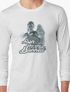 Weeping Angel Run Like You Blinked Doctor Who Long Sleeve T-Shirt
