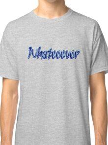 whatever txt graphic art Classic T-Shirt