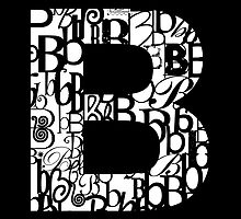 The Letter B, black background by Julie Hartman