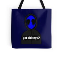 Eyeless Jack Got Kidneys? Tote Bag