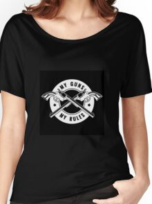 Two crossed revolvers and lettering My guns my rules. Only free font used.   Women's Relaxed Fit T-Shirt