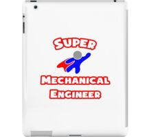 Super Mechanical Engineer iPad Case/Skin