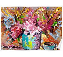 BEAUTIFUL ABSTRACT FLORAL BOUQUET WITH COFFEE CUP ORIGINAL PAINTING FOR SALE Poster
