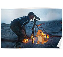 Charmander burning the hell out of a photographer Poster