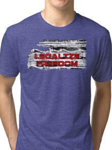 Legalize Freedom Tri-blend T-Shirt