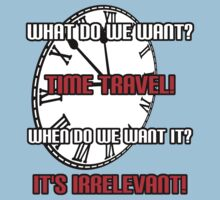 What Do We Want? Time Travel! Baby Tee