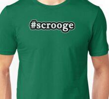 Scrooge - Christmas - Hashtag - Black & White Unisex T-Shirt