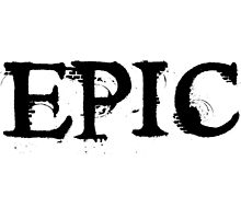 EPIC by icandesigns