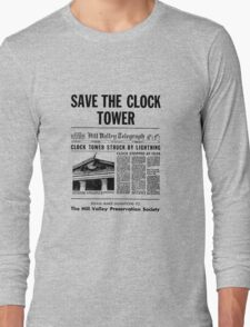 Back to the future - Save the clock tower ! Long Sleeve T-Shirt