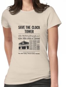 Back to the future - Save the clock tower ! Womens Fitted T-Shirt