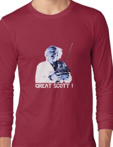 Back to the future - Great Scott ! Long Sleeve T-Shirt