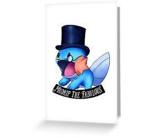 Mudkip The Fabulous Greeting Card