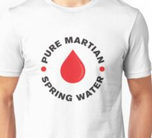 Pure Martian Spring Water Unisex T-Shirt