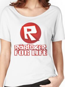 Robloxer For Life Women's Relaxed Fit T-Shirt